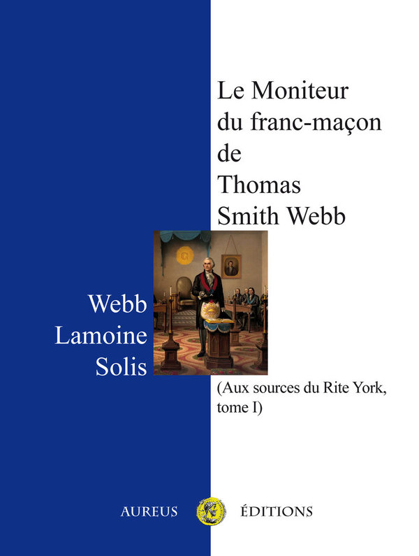 Le Moniteur du franc-maçon de Thomas Smith Webb (1818)